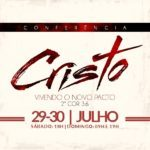 Conferência Cristo: Vivendo o Novo Pacto
