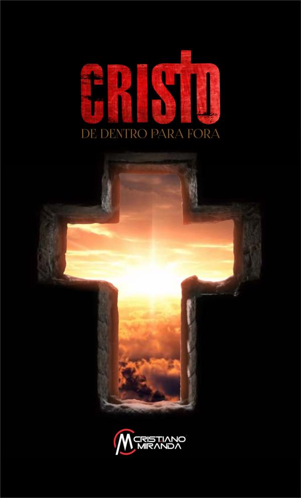 Capa do Livro Cristo de Dentro para Fora