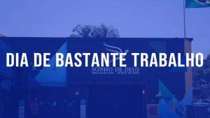 Read more about the article Dia de Bastante Trabalho