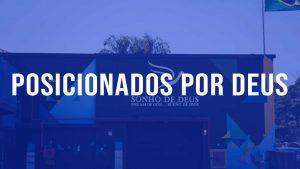 Read more about the article Posicionados por Deus