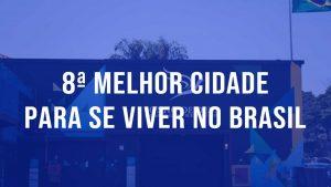 Read more about the article Taubaté está na 8ª posição entre as 100 melhores cidades para se viver no Brasil